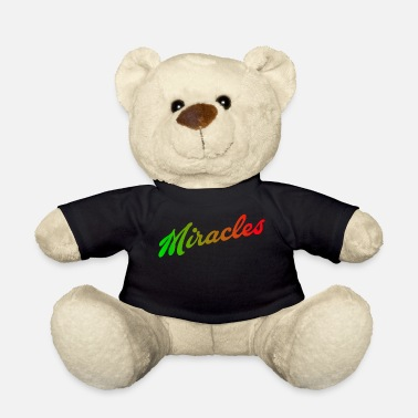 Miracle miracles - Teddy Bear