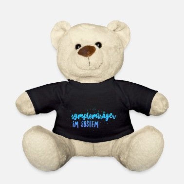 Carrier Symptom carrier in the system - Teddy Bear