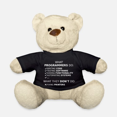 Program What programmers do and what they don't do (white) - Teddy Bear