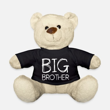 Big Brother Big Brother Big brother siblings - Teddy Bear