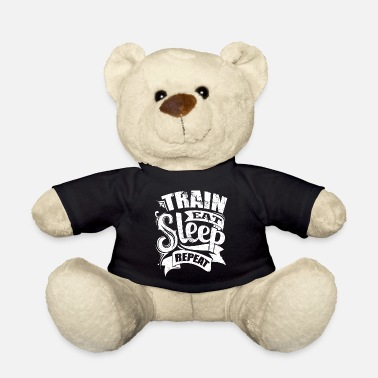 Funny Train Sports Gym Quotes - Teddy Bear