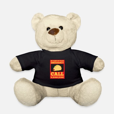 Juan 9-Juan-Juan gift for Taco Lovers - Teddy Bear