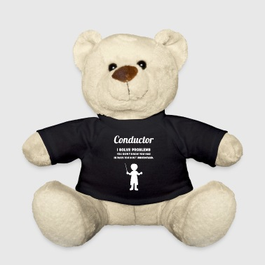 Conductor orchestra choir problems gift - Teddy Bear
