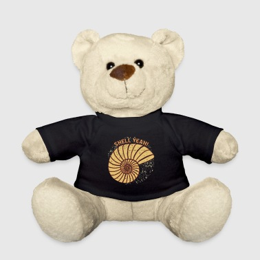Shell Yeah funny saying Bright Gift - Teddy Bear
