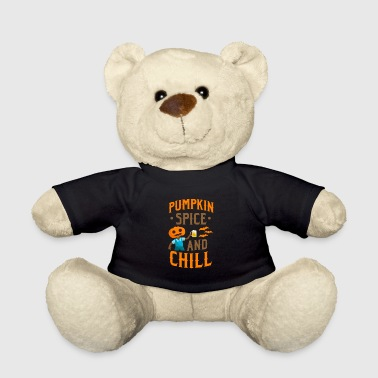 Pumpkin Spice and Chill - Teddy Bear