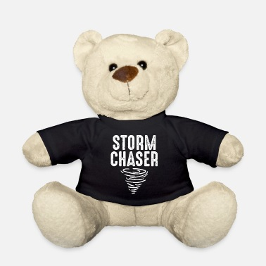 Storm Cute Storm Chaser for Storm Lovers - Teddy Bear