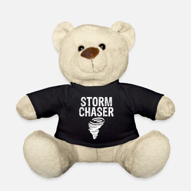 Storm Awesome Storm Chaser for Storm Chasing - Teddy Bear