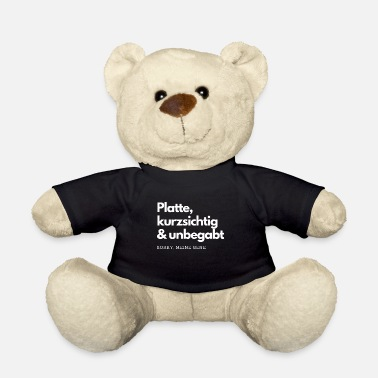 Shortsighted Plate, short-sighted and ungifted Gene T-Shirt - Teddy Bear