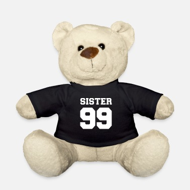 Sister 99 1999 gift number gift idea - Teddy Bear