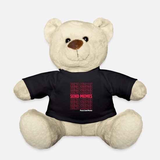 Gift Idea Teddy Bear Toys - Send memes - Teddy Bear black