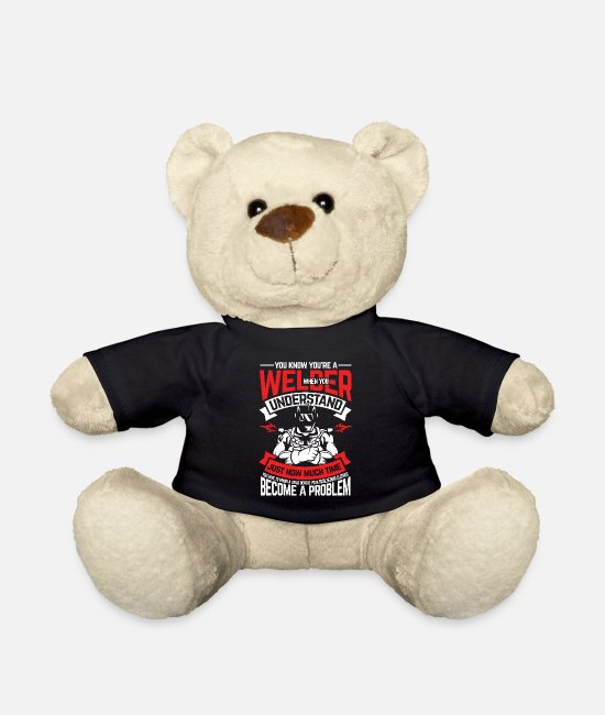 Masculinity Teddy Bear Toys - You know that you are a welder - Teddy Bear black
