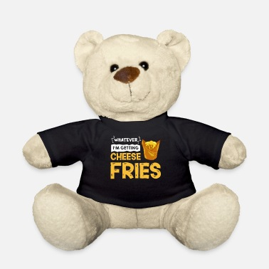 Eater Cheese french fries gift chilli bacon - Teddy Bear