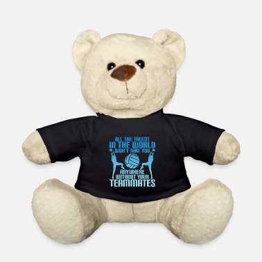 Volleyball Funny volleyball volleyball team gift - Teddy Bear