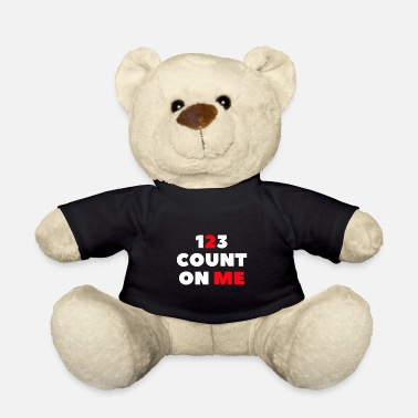Count count on me-count on me - Teddy Bear