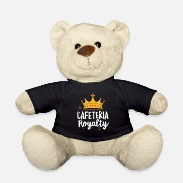 First Cafeteria Royalty Lunch Lady TShirt Royal Crown - Teddy Bear
