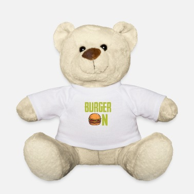 Hamburger Hamburger hamburger cheeseburger - Teddybeer