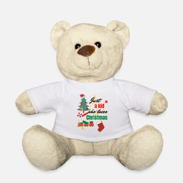 Christmas Christmas-Christmas Just a who loves Christmas - Osito de peluche