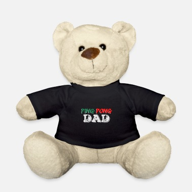 Backhand Ping Pong father | Table tennis Dad men hobby - Teddy Bear