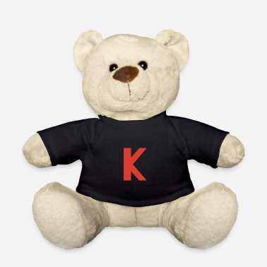 K K k - Teddy Bear
