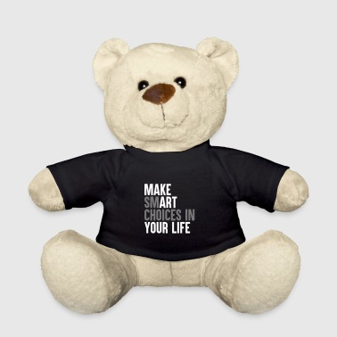 Math Make smart choices in your life - Teddy Bear
