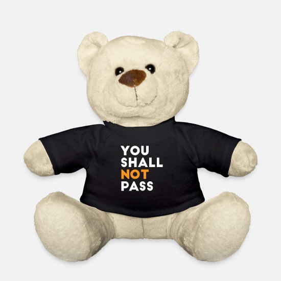 Passed Teddy Bear Toys - You shall not Pass - Teddy Bear black