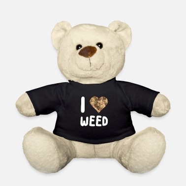 Weed & Paper I LOVE WEED - Teddy Bear