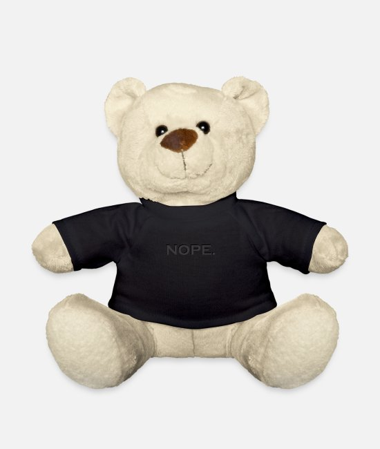 Stylish Teddy Bear Toys - Nope statement - Teddy Bear black