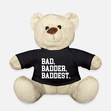 Baddest Bad, Badder, Baddest Quote - Bamse