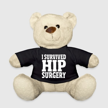 I Survived Hip Surgery Replacement Hospital Gift - Teddy Bear