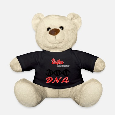 Drifting Is in my DNA hobby drifting - Teddy Bear