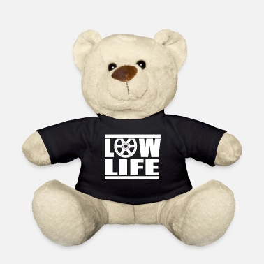 Life-style LOW LIFE TUNING Geschenkidee Motiv Design Style - Osito de peluche