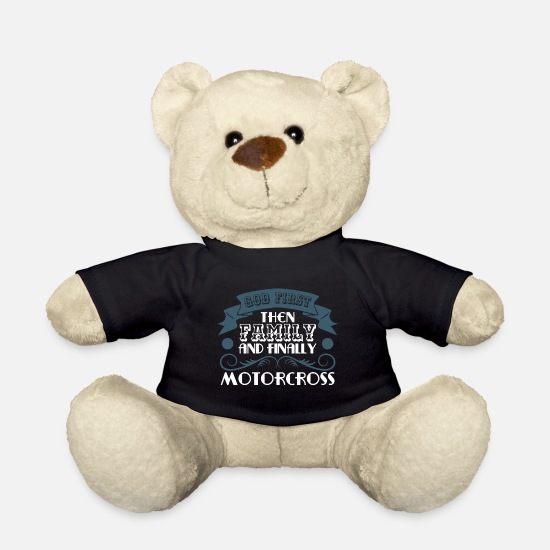 "Motor Teddy Bear Toys - Motocross Tee For Riders Saying ""God First! Then - Teddy Bear black"