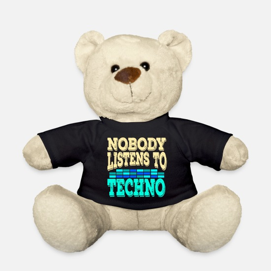 "Techno Music Teddy Bear Toys - A Techno Tee For Music Lovers Saying ""Nobody - Teddy Bear black"