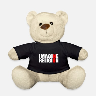 Religion RELIGION! - Teddy Bear