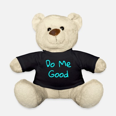 Do-gooder Do Me Good - Teddybär