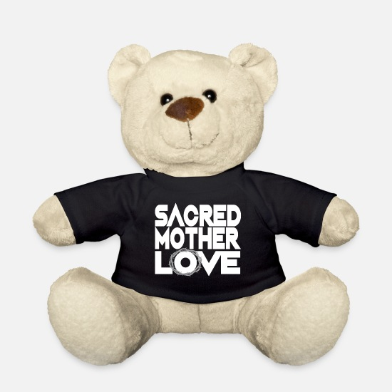 Love Teddy Bear Toys - Sacred Mother love T Shirt Mother's Day gift idea - Teddy Bear black