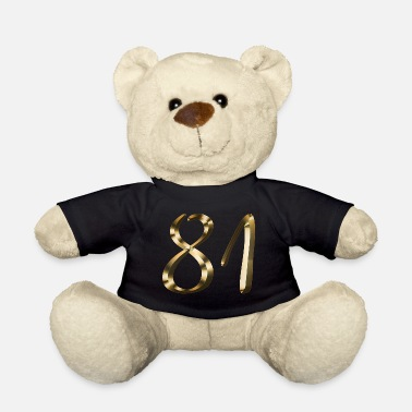 Lets Have A Party 81 years 81 years gold 81st birthday gift - Teddy Bear