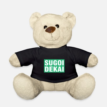 Cosplay Sugoi Dekai saying anime gift - Teddy Bear
