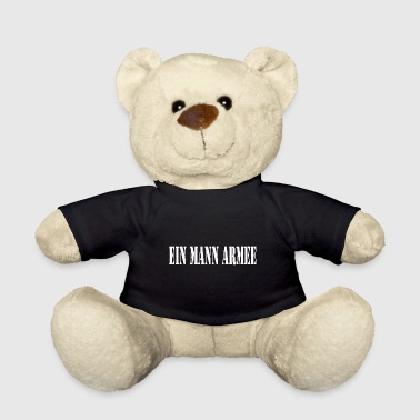 The one man army! Fighter shirt - Teddy Bear