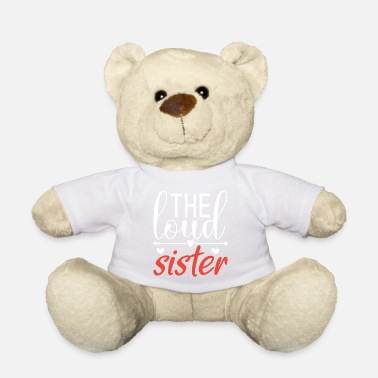 Loud the loud sister - Teddy Bear
