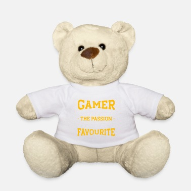 I As a Gamer, Understad the Passion to Discuss Fav - Teddy Bear