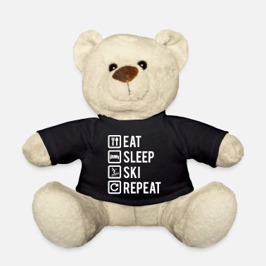 Sleep Eat Sleep Ski Repeat Eating Sleeping Skiing - Teddy Bear