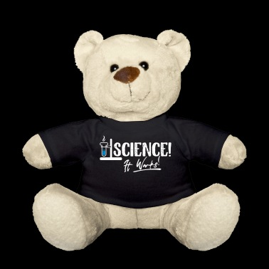 Science it works - Teddy Bear