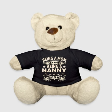 BEING A NANNY - Teddy Bear