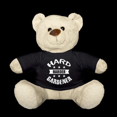 ++ Hard Harder Gardener ++ Gardener T-Shirt Gift - Teddy Bear