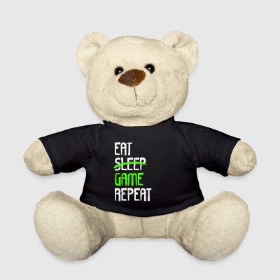 EAT SLEEP GAME REPEAT - Teddy Bear