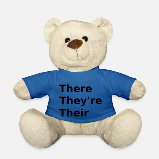 Grammar T-shirts Teddy Bear Toys - There, They're, Their - Grammar Slogan - Teddy Bear royal blue