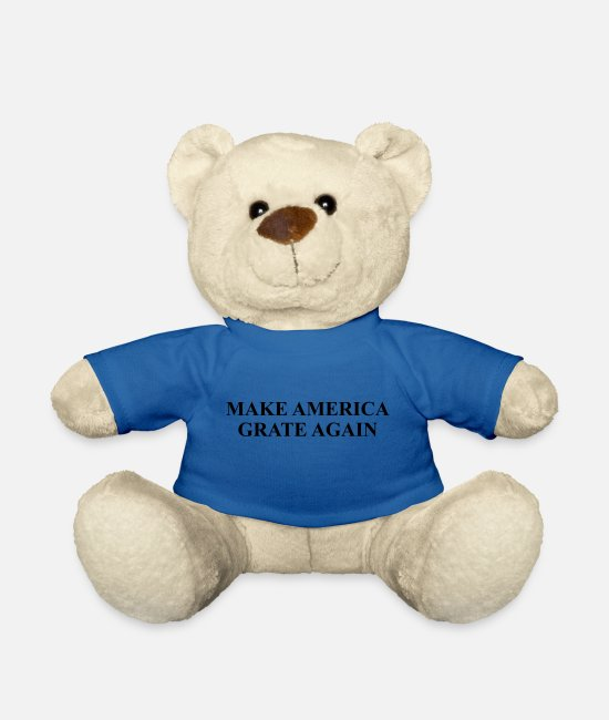 Make America Grate Teddy Bear Toys - Personalize: Make America Grate Again - Teddy Bear royal blue