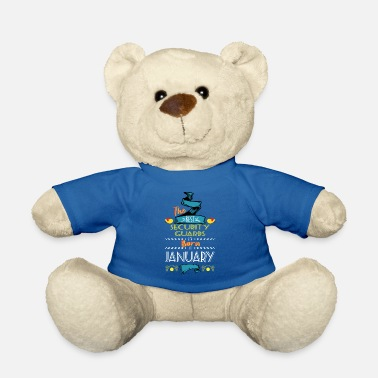 Security Guard Best Security Guards are Born in January Gift Idea - Teddy Bear