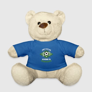 Soccer Player Soccer Soccer Player Soccer Player - Teddy Bear